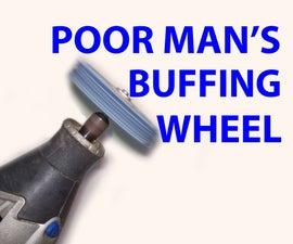 Poor Man's Buffing Wheel