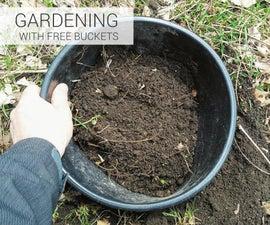 Gardening With Free Buckets