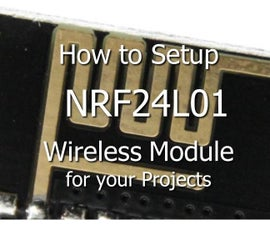 Use NRF24L01 Wireless in Your Projects