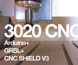 3020 CNC + Arduino + GRBL + CNC Shield V3