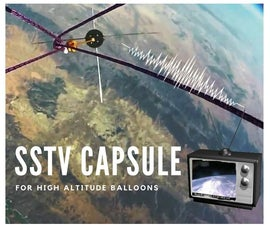 SSTV Capsule for High Altitude Balloons