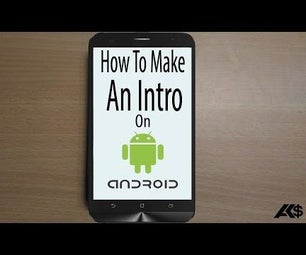 How to Make an Intro on Android Smartphone ?