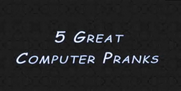 Picture of 5 Great PC Computer Pranks