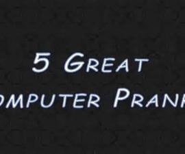 5 Great PC Computer Pranks