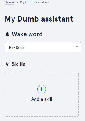 "Picture of Select the Wake Up Word (also Called Hot Word) ""Hey Snips"" and Add a Skill"