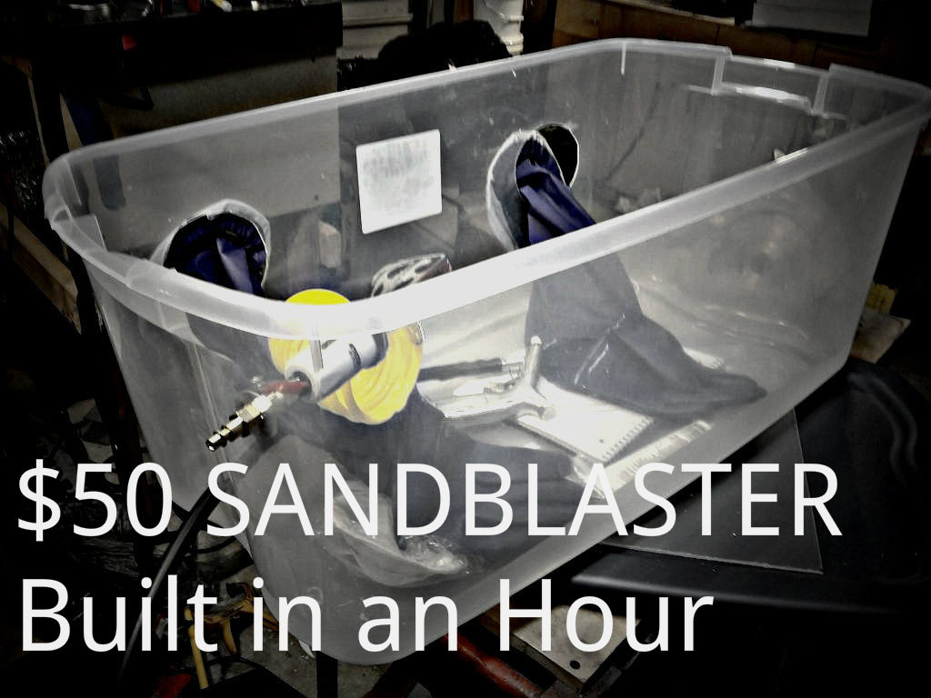 Picture of DIY Sand Blaster $50 in an Hour