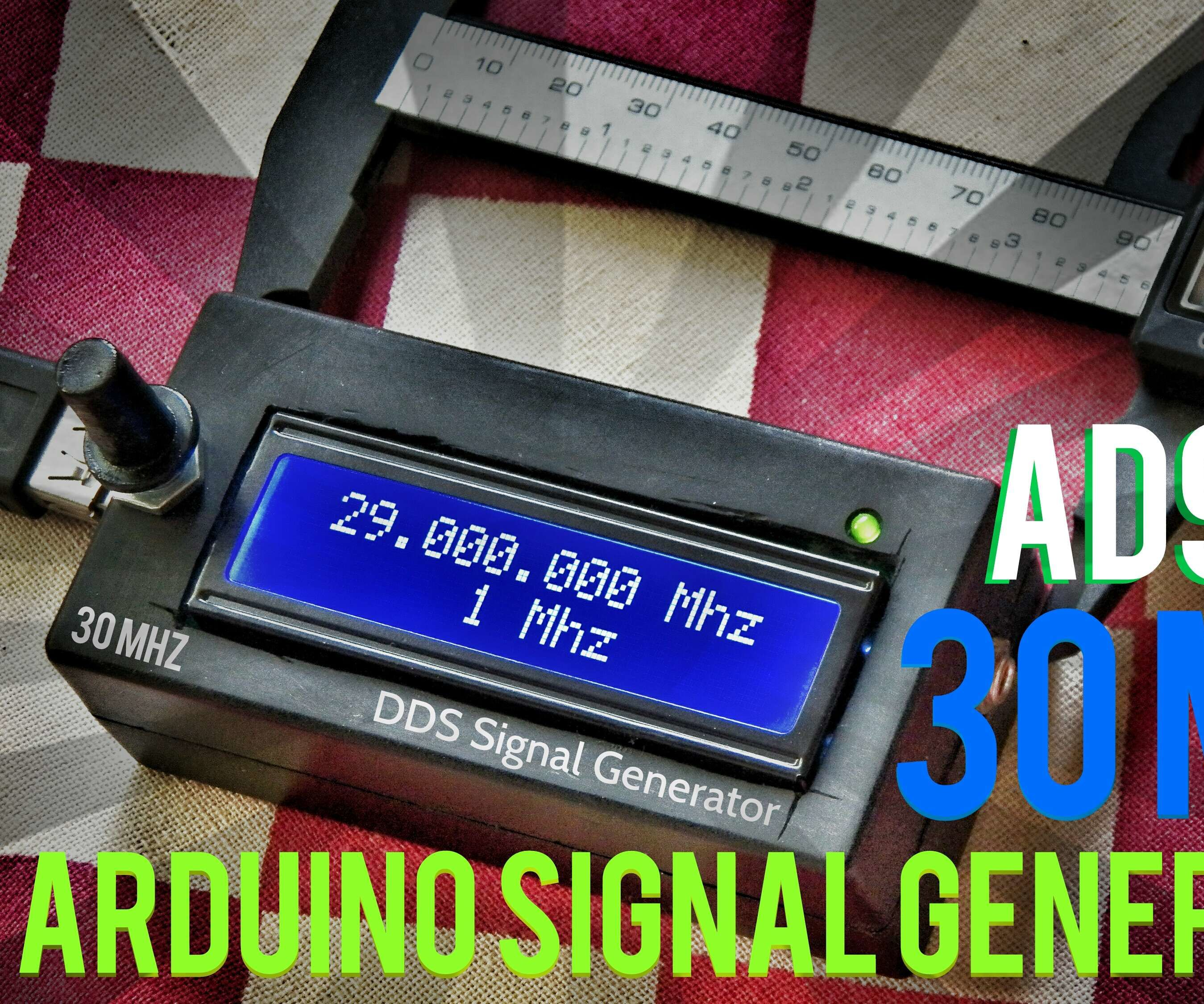 Arduino + AD9850 30MHZ DDS Signal Generator in 12$: 4 Steps