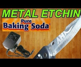Metal Etching With Baking Soda,DC Adapter and Water