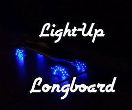 Build a (Light-Up) Longboard