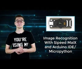 Image Recognition With K210 Boards and Arduino IDE/Micropython