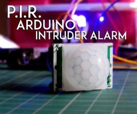 3.5 $ P.I.R. Arduino Intruder Alarm