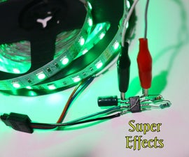 Super Effects With LED Strip and LED Circuit