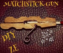 MATCHSTICK GUN