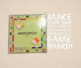 Spill-Proof Monopoly Board