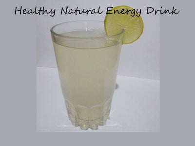 How to Make Natural Energy Drink