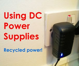 Using DC Power Supplies (+ Recycling!)