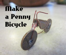Penny Bicycle: Make a Miniature Bike for $.05!
