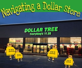 Navagating a Dollar Store for Instructables Hacks!