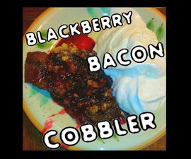 Blackberry Bacon Cobbler
