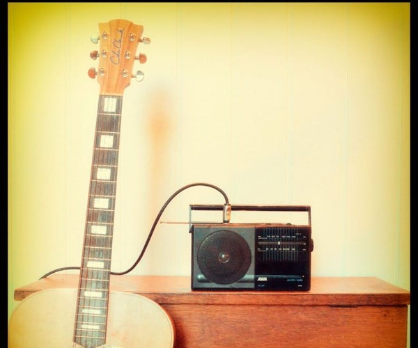 Convert Any Radio Into a Guitar Amp