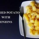 Fried Potato With Onions Recipe