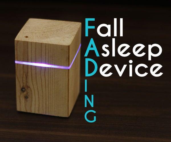 FADing (Fall Asleep Device)