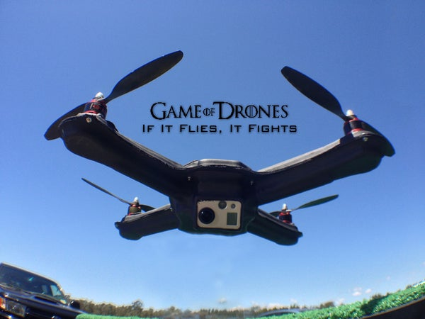 Game of Drones - If It Flies, It Fights!