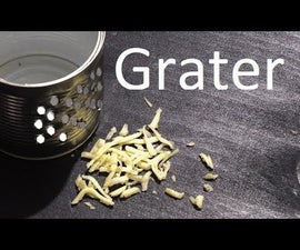 How to Make Grater From Tin Can