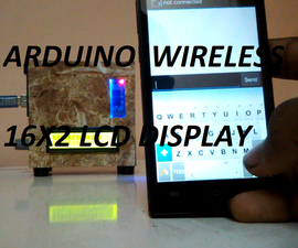 Wireless Arduino 16x2 LCD DIsplay !!!!
