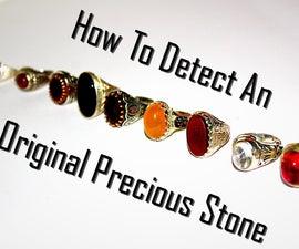 How to Detect an Original Precious Stone
