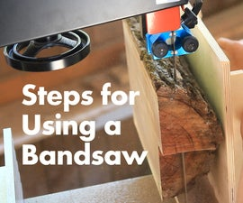 Steps for Using a Bandsaw