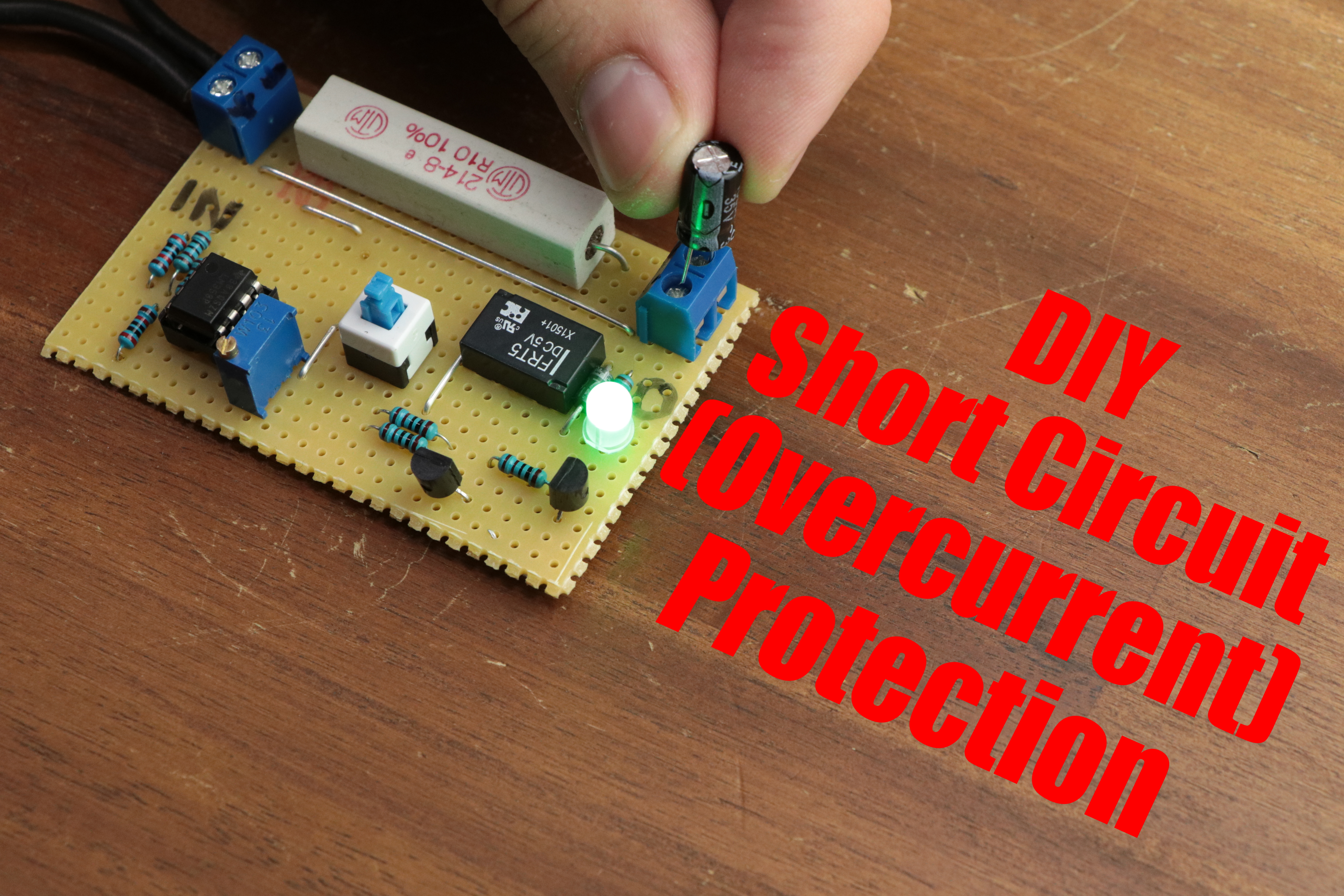 Picture of DIY Short Circuit (Overcurrent) Protection