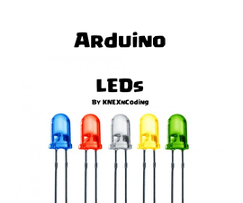 Arduino - Getting to know LEDs