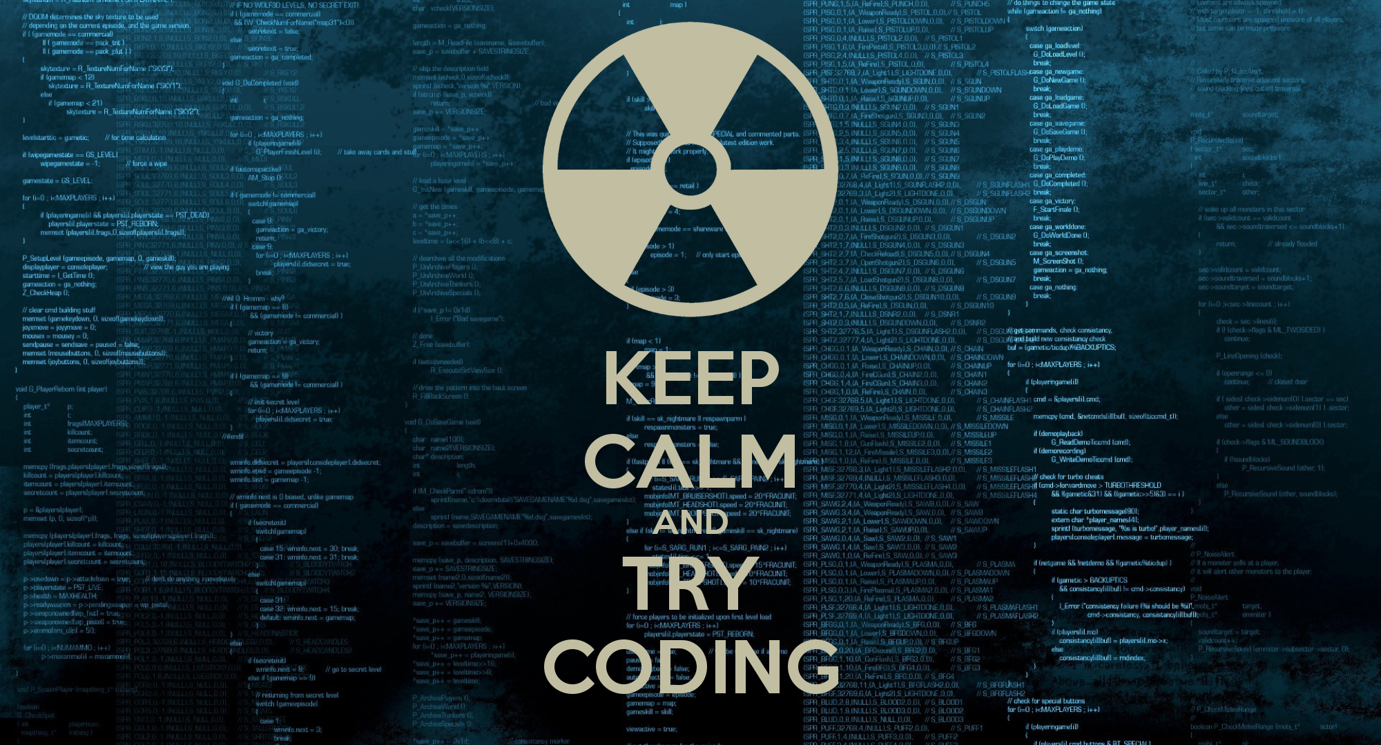 Keep Calm and Try Coding