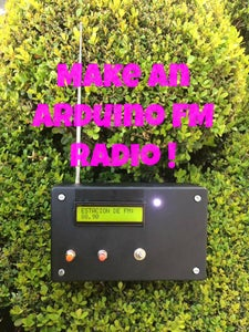 Make an Arduino FM Radio! (using TEA5767)