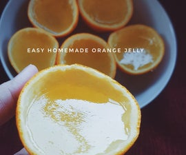 Easy Homemade Orange Jelly
