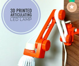 3D Printed Articulating LED Lamp