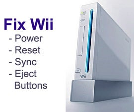 Fix + Repair Nintendo Wii Broken Power / Reset / Sync / Eject Button (s)