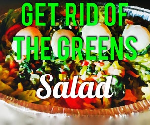 Get Rid of the Greens Salad!