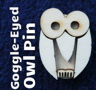 Make a Goggle-Eyed Owl Pin
