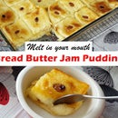 Easy Melt-in-your-mouth 'Bread Butter Jam Pudding'