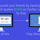How to prank your friend by hacking DNS on his/her computer