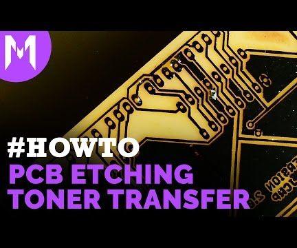 PCB Etching Using Toner Transfer Method