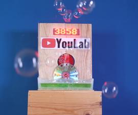 YouTube Counter Bubble Machine