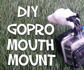 How To Make A GoPro Mouth Mount