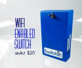 Switchifi : Wifi Enabled Switch Under $20