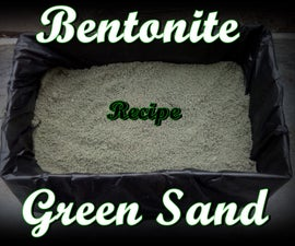 Bentonite Green Sand Recipe. Sticky, Oily and Just Great!