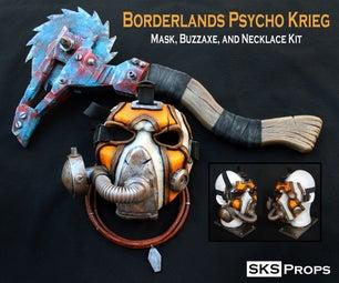 Borderlands - Krieg's Buzzaxe Cosplay Prop