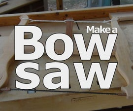 Make a Bow Saw (aka Frame, Turning)