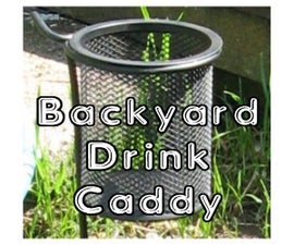 Back Yard Drink Caddy